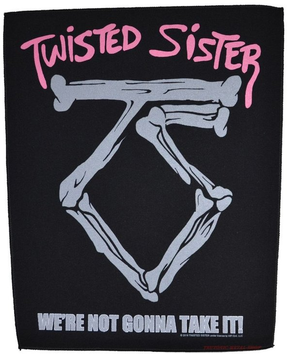 Twisted Sister We're Not Gonna Take It! Rückenaufnäher