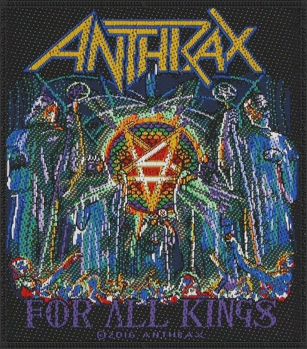 Anthrax For All Kings Aufnäher  Patch