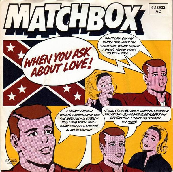 Matchbox-When You Ask About Love