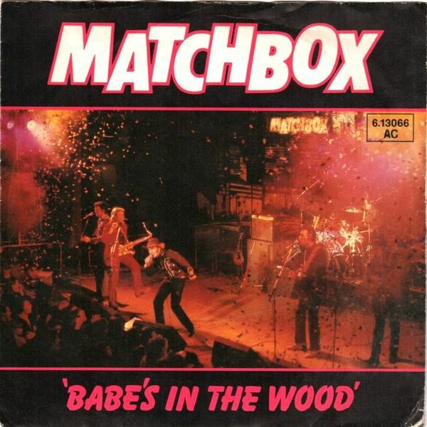 Matchbox-Babe's In The Wood