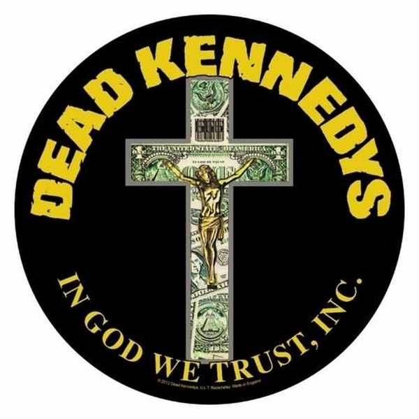Dead Kennedys- In God We Trust Rückenaufnäher-  Backpatch